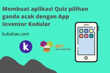 Membuat aplikasi Quiz pilihan ganda acak dengan App Inventor Kodular