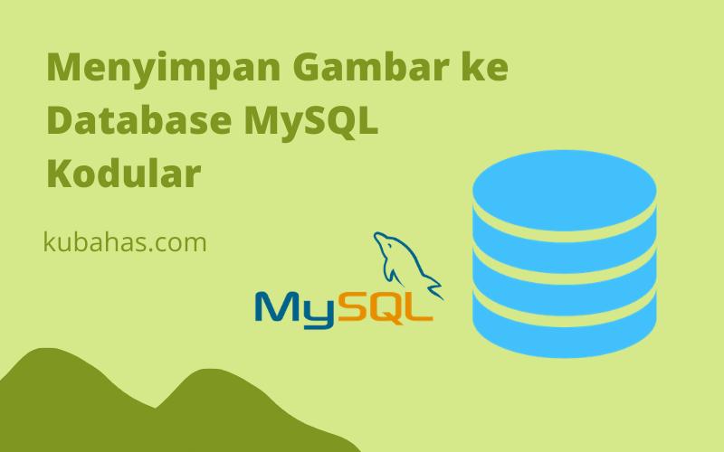 Menyimpan Gambar ke Database MySQL Kodular