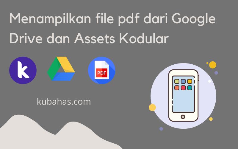 menampilkan file pdf dari google drive dan assets kodular