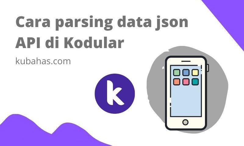 Cara parsing data json API di Kodular