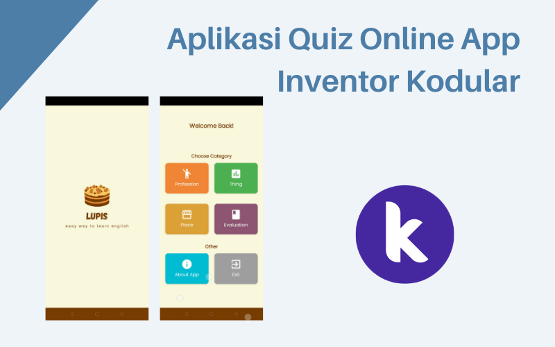 Aplikasi quiz online app inventor kodular